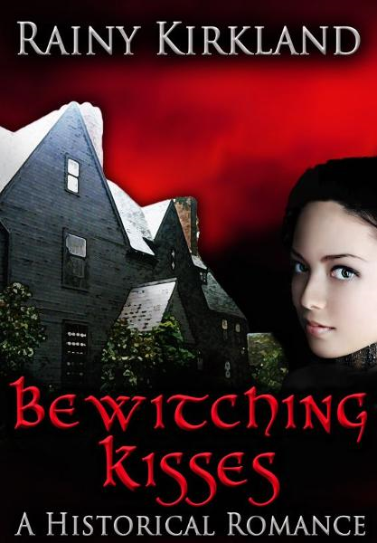 Bewitching Kisses (Bewitching Kisses Series)