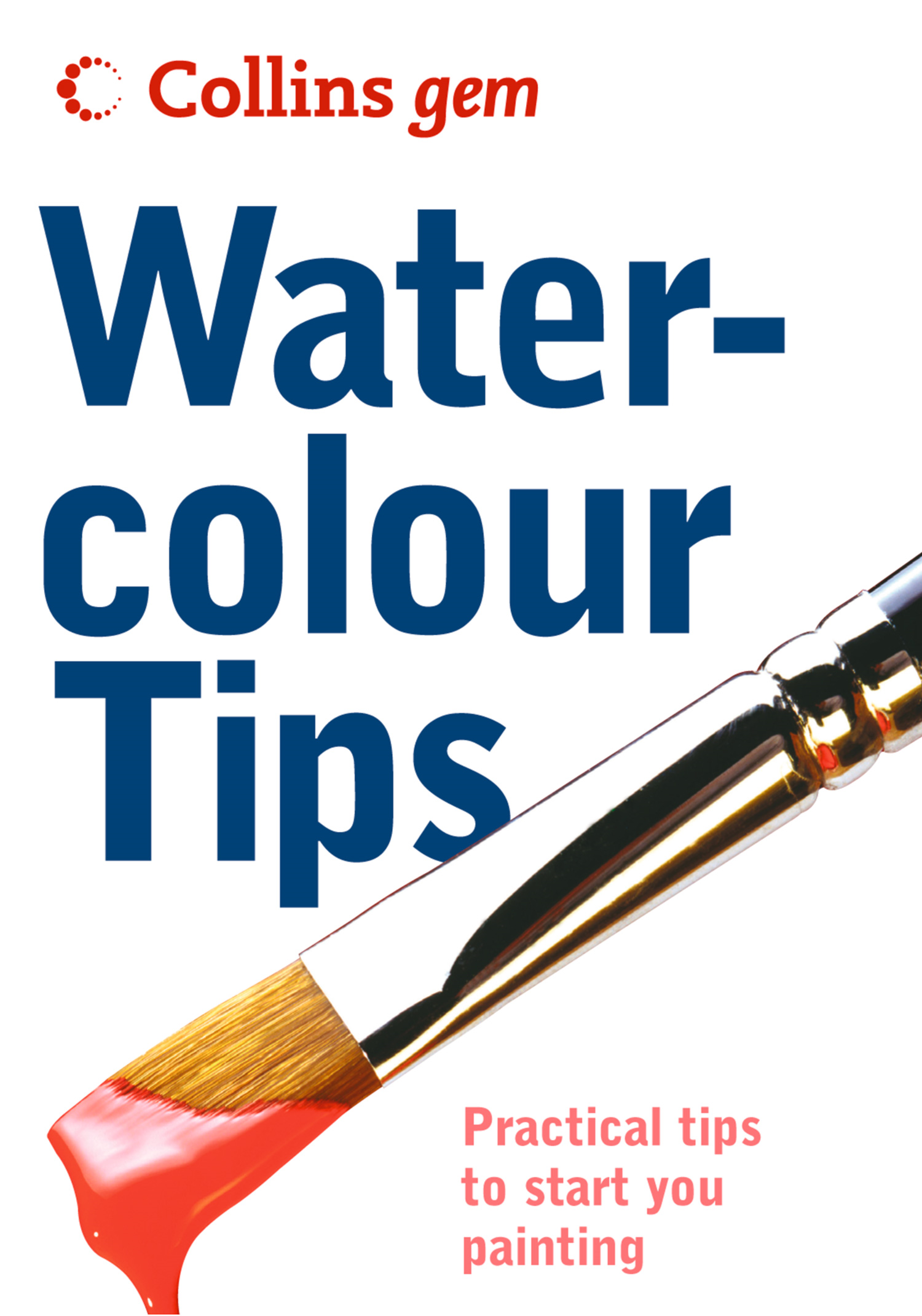 Watercolour Tips (Collins Gem)