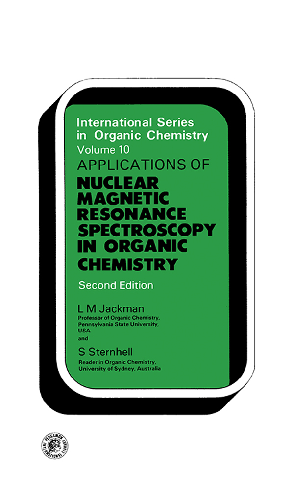 Application of Nuclear Magnetic Resonance Spectroscopy in Organic Chemistry International Series in Organic Chemistry