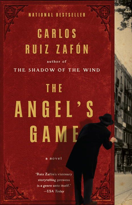 The Angel's Game By: Carlos Ruiz Zafon