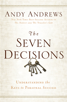 The Seven  Decisions Understanding the Keys to Personal Success