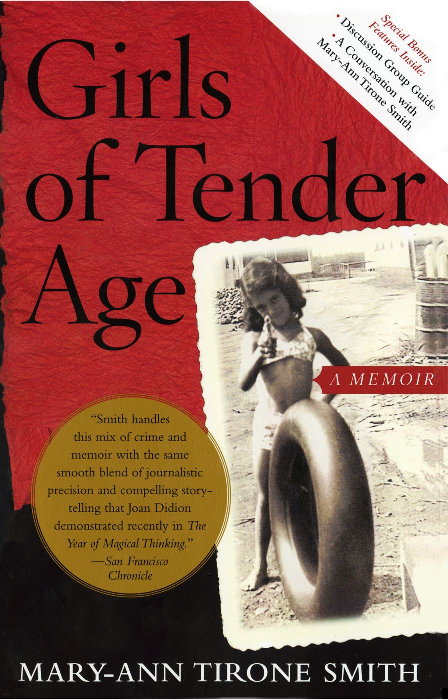 Girls of Tender Age By: Mary-Ann Tirone Smith