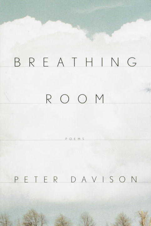 Breathing Room By: Peter Davison