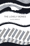 The Lovely Bones (picador 40th Anniversary Edition):