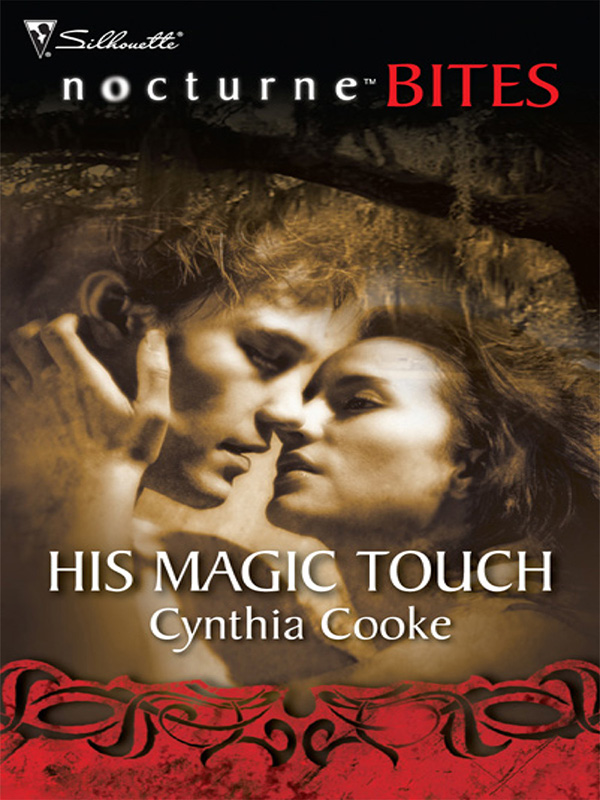 His Magic Touch By: Cynthia Cooke