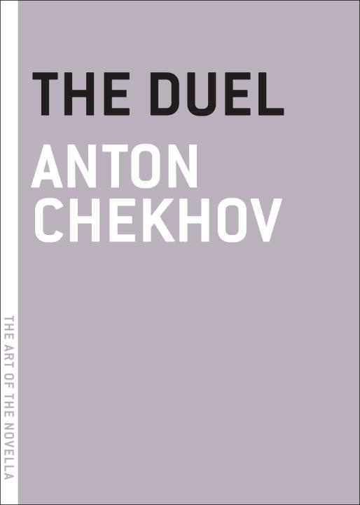 The Duel By: Anton Chekhov