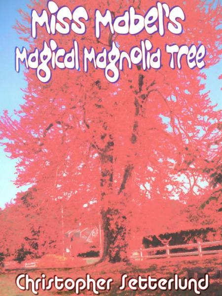 Miss Mabel's Magical Magnolia Tree