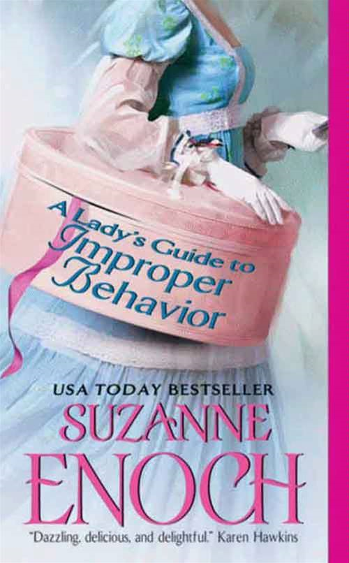 A Lady's Guide to Improper Behavior By: Suzanne Enoch