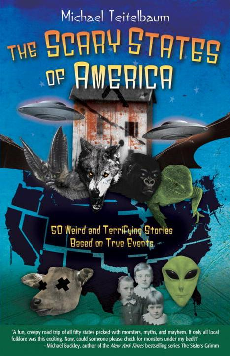 The Scary States of America By: Michael Teitelbaum