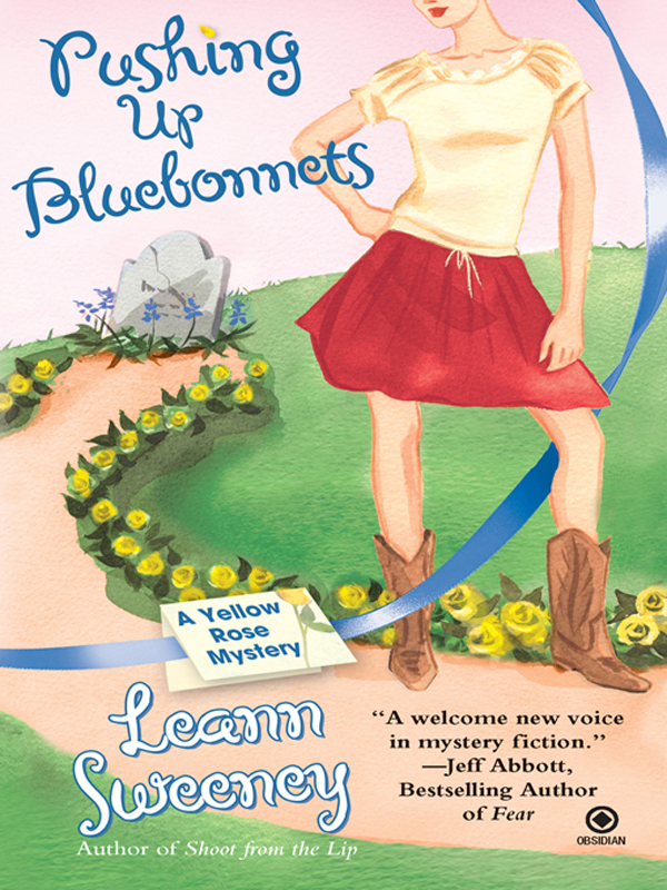 Pushing Up Bluebonnets: A Yellow Rose Mystery