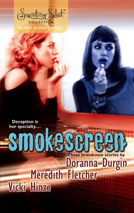 Smokescreen: Chameleon\Upgrade\Total Recall By: Doranna Durgin,Meredith Fletcher,Vicki Hinze