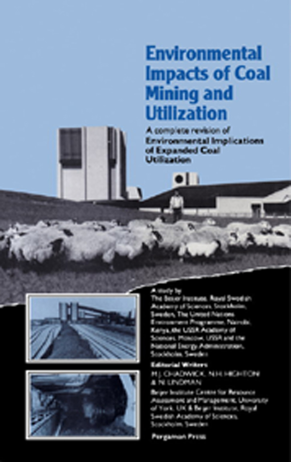 Environmental Impacts of Coal Mining & Utilization A Complete Revision of Environmental Implications of Expanded Coal Utilization