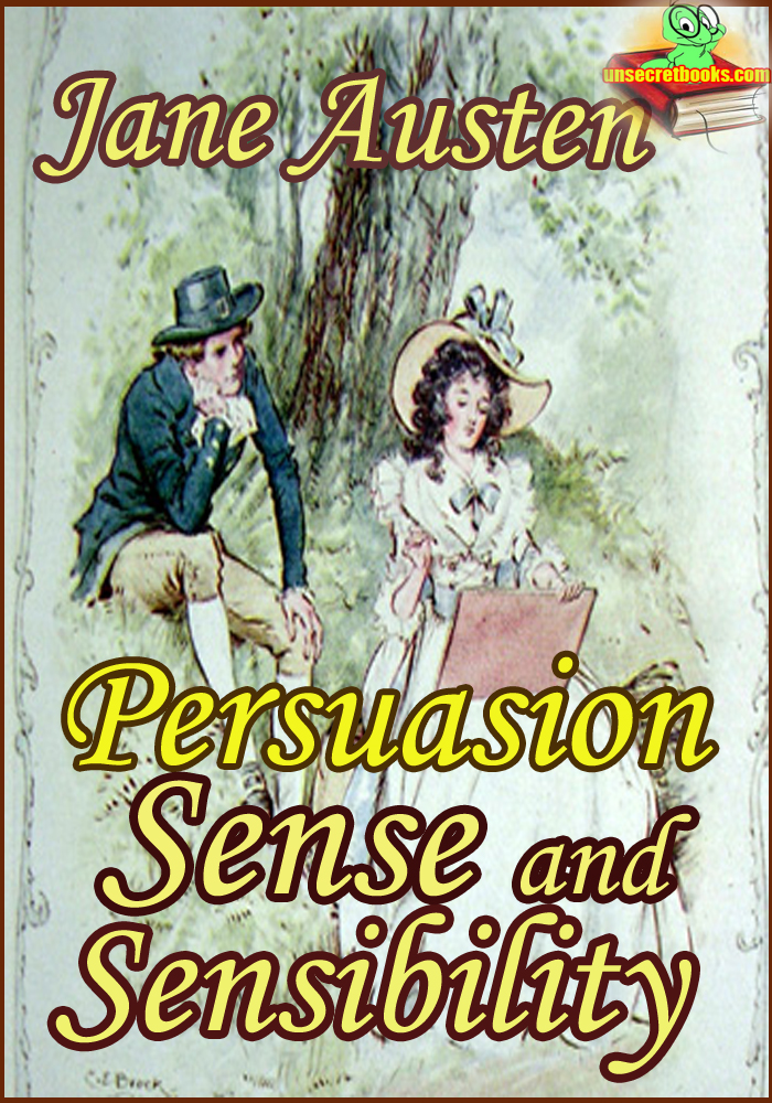 Persuasion : Sense and Sensibility (Classic Novel)