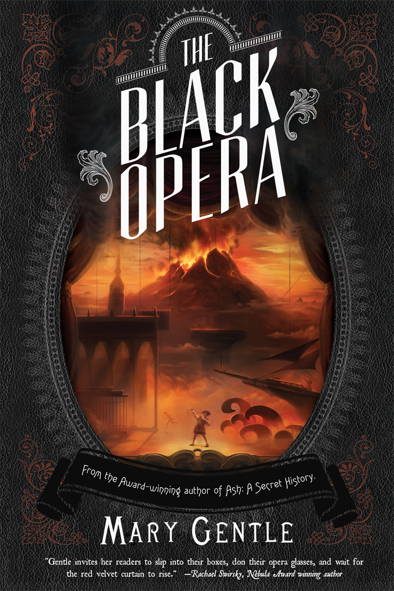 The Black Opera By: Mary Gentle