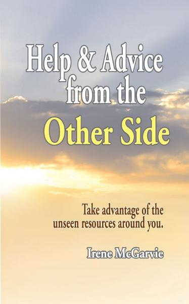 Help and Advice from the Other Side (Smashwords Edition)