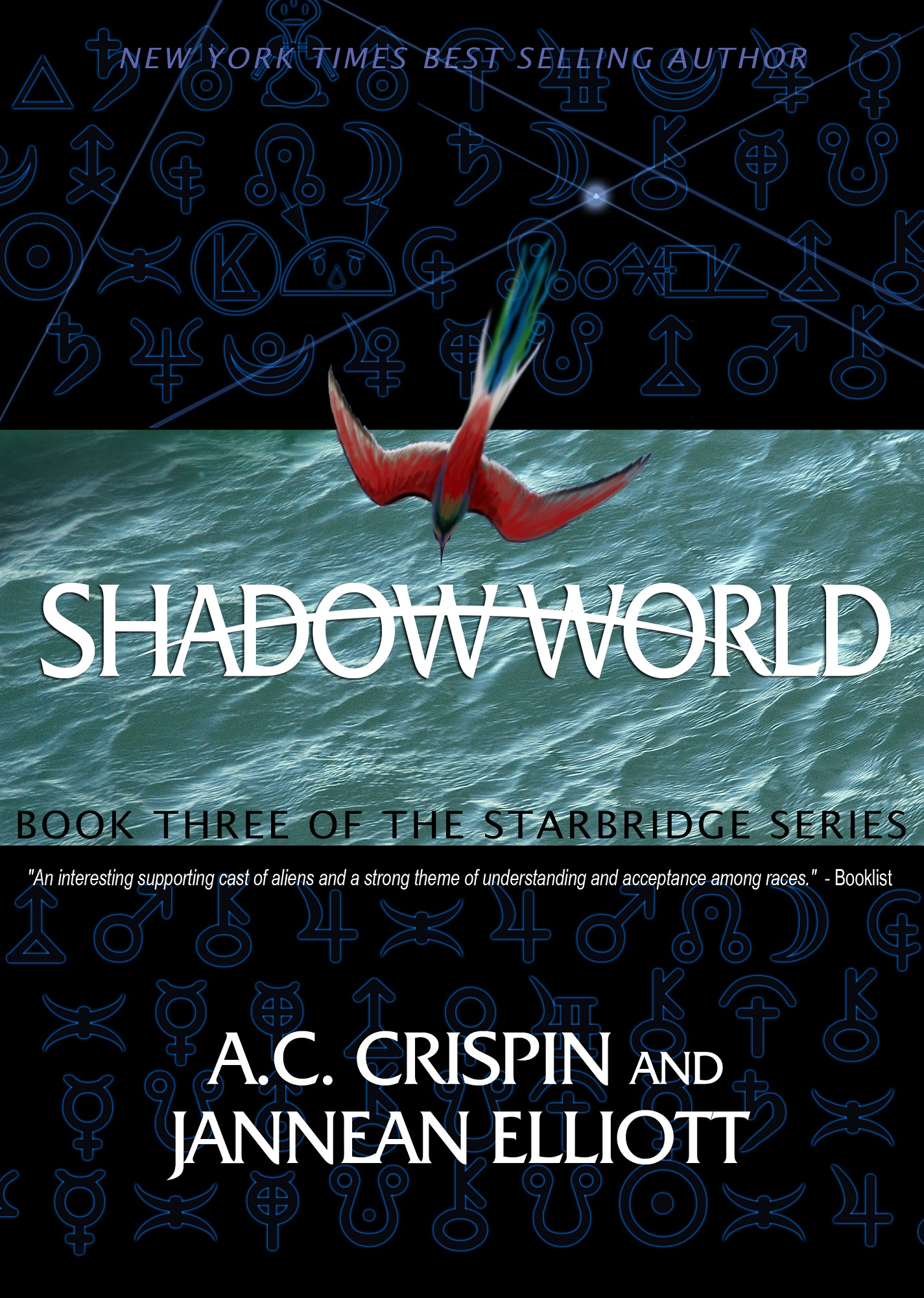 Shadow World (StarBridge #3) By: A. C. Crispin,Jannean Elliott