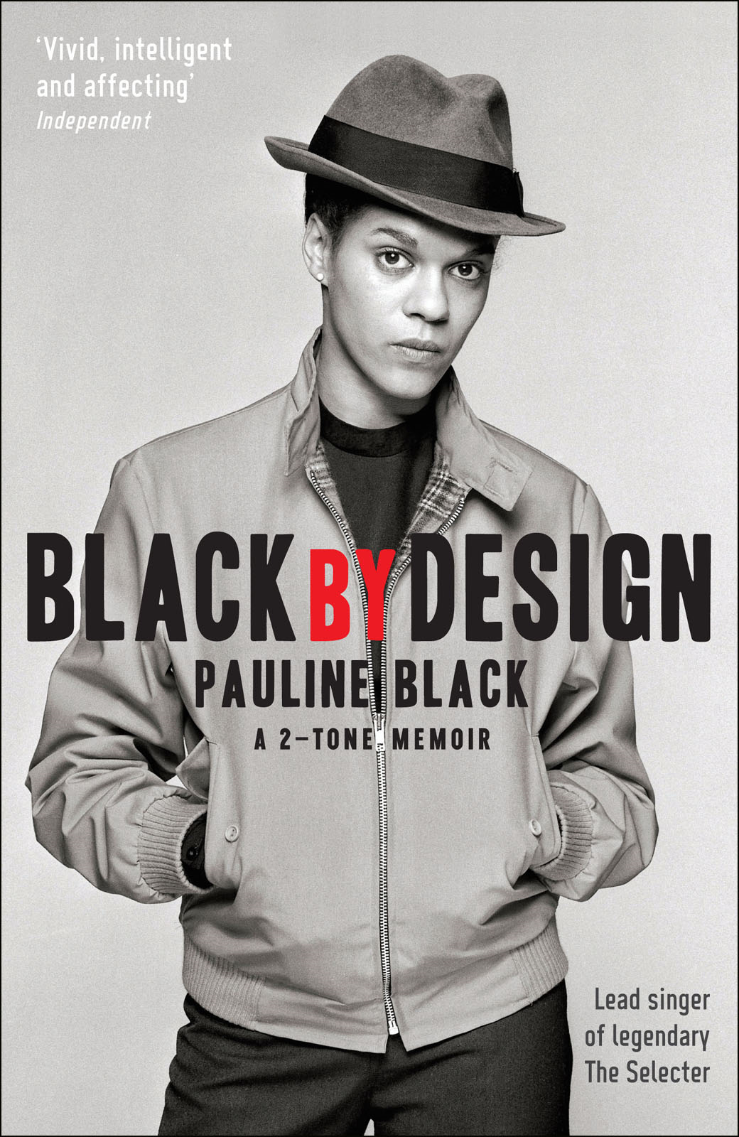 Black by Design: A 2-Tone Memoir By: Pauline Black