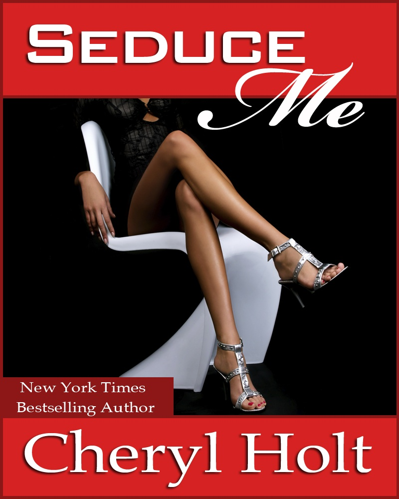 Seduce Me By: Cheryl Holt