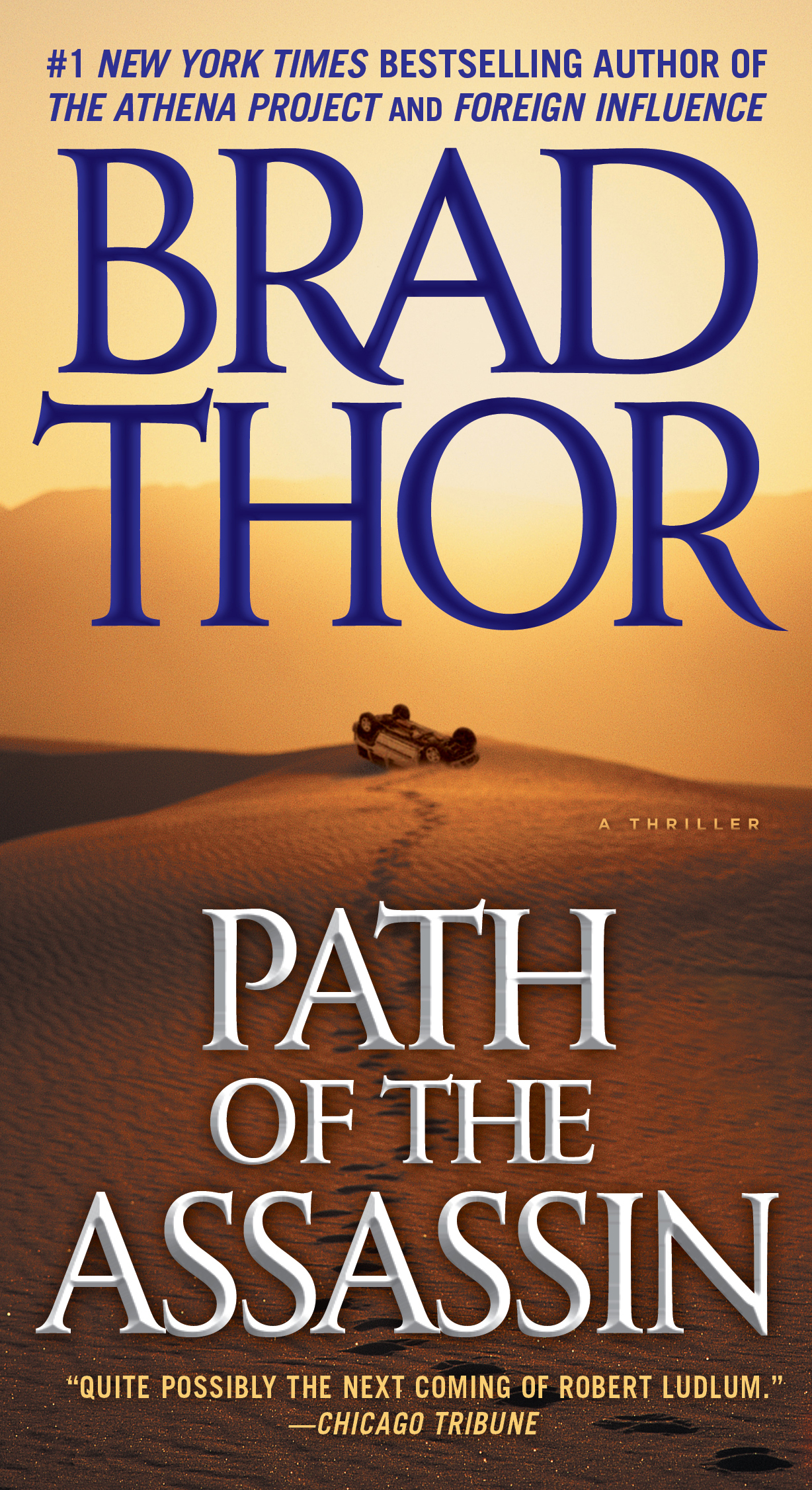 Path of the Assassin: A Thriller By: Brad Thor