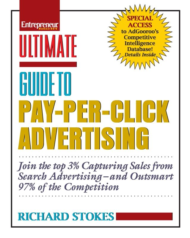 Ultimate Guide to Pay-Per-Click Advertising By: Richard Stokes
