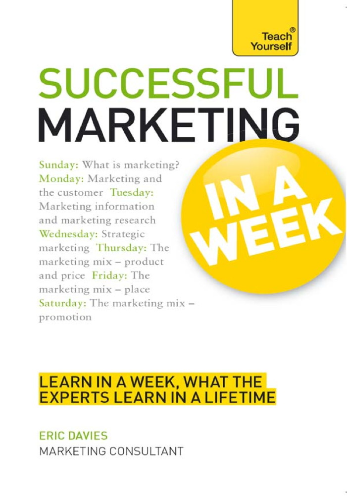 Successful Marketing: In a Week By: Eric Davies