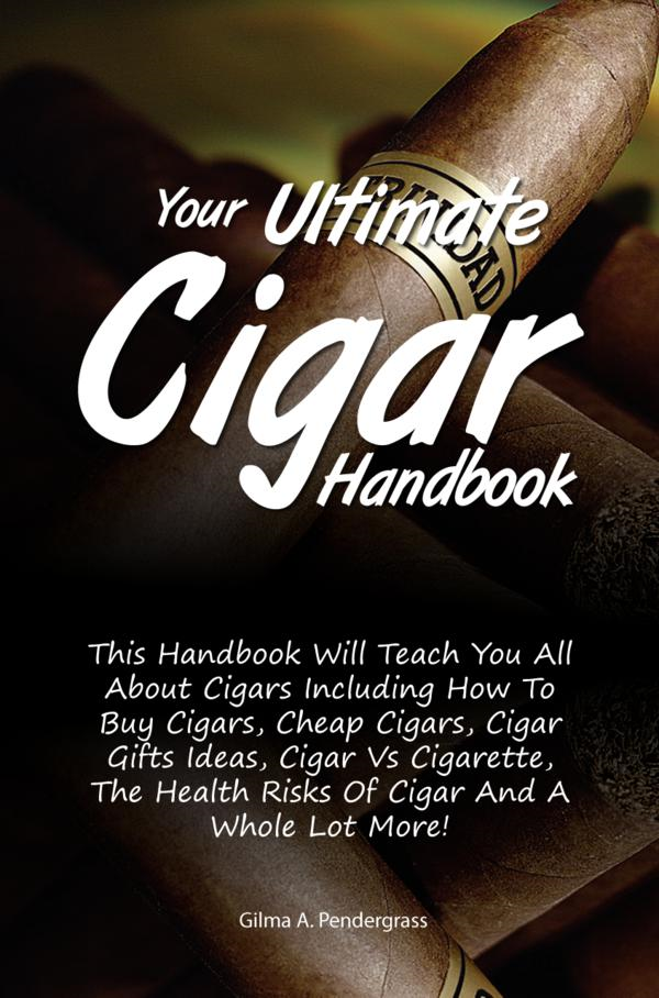 Your Ultimate Cigar Handbook