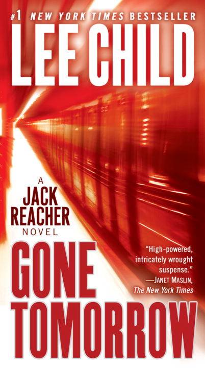 Gone Tomorrow By: Lee Child
