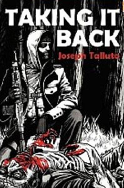 Taking It Back By: Joseph Talluto