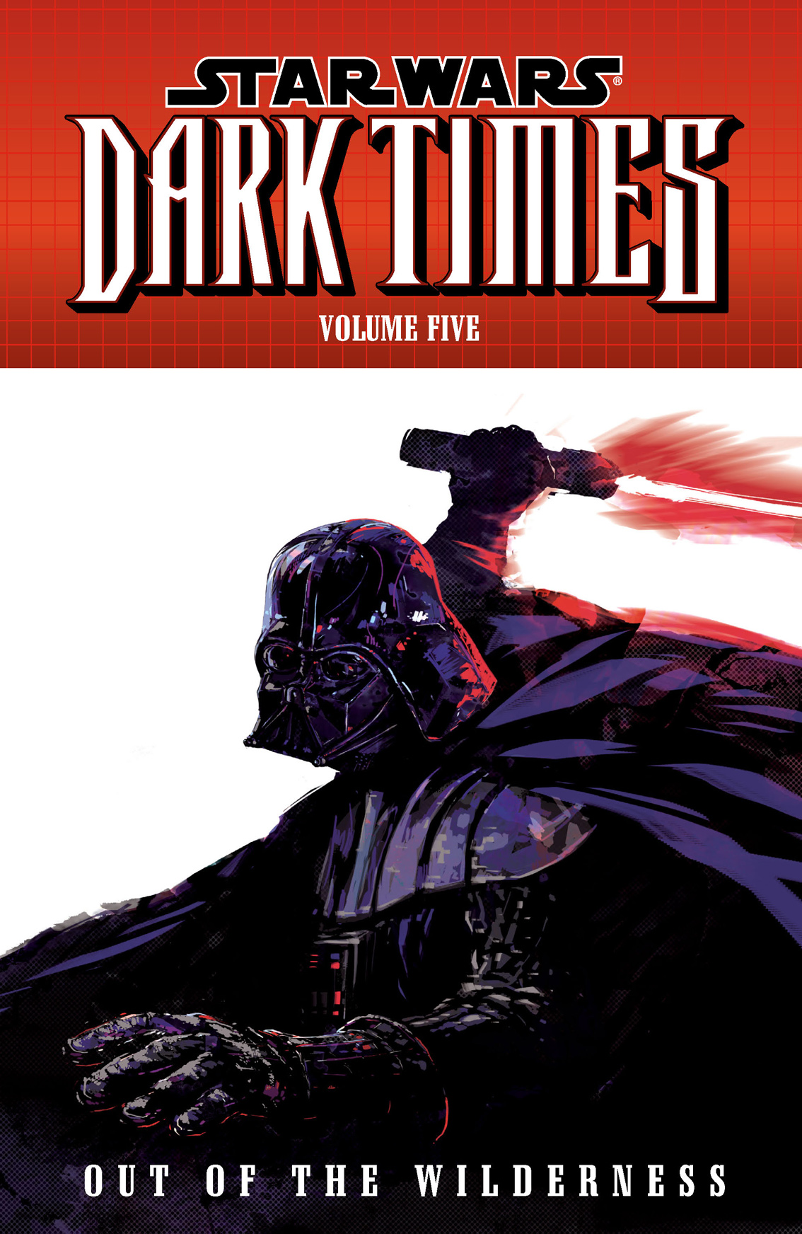 Star Wars: Dark Times Volume 5Out of the Wilderness