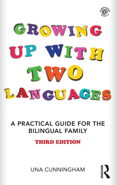 Growing Up with Two Languages By: Una Cunningham