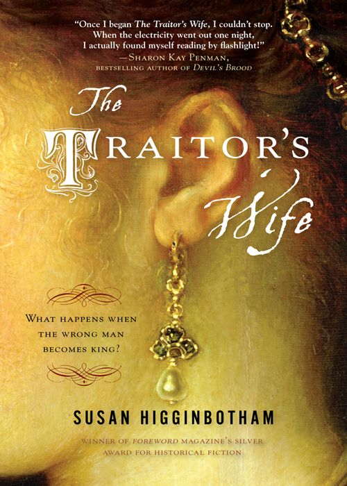 Traitor's Wife By: Susan Higginbotham