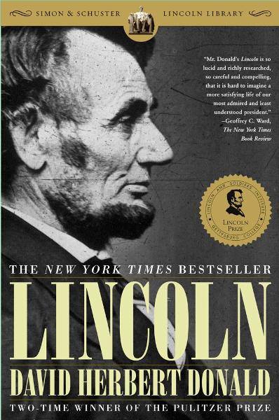 Lincoln By: David Herbert Donald