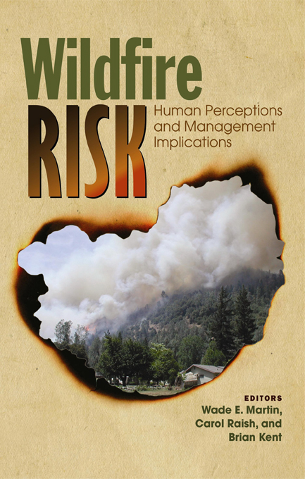 Wildfire Risk Human Perceptions and Management Implications