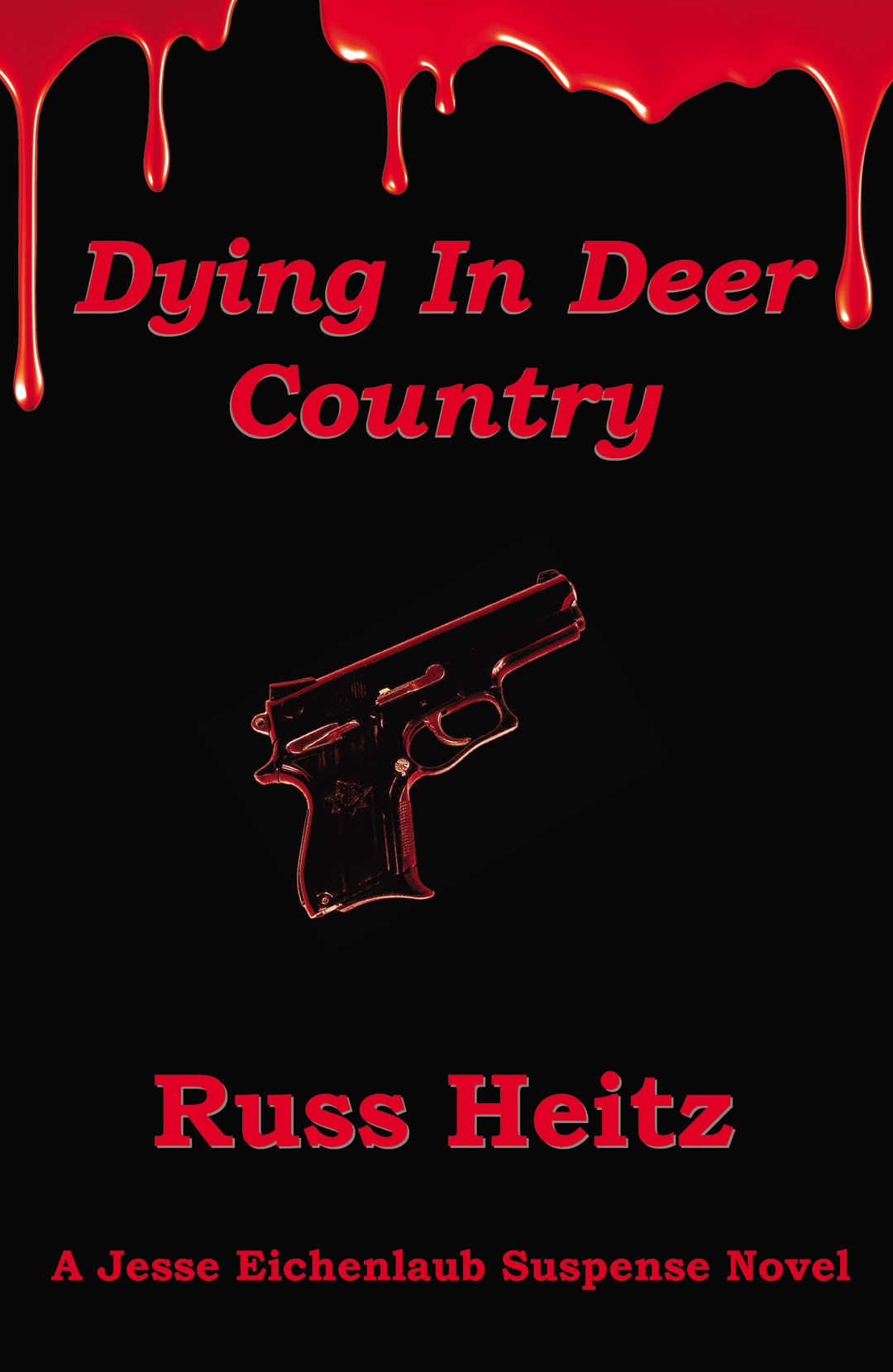 Dying In Deer Country