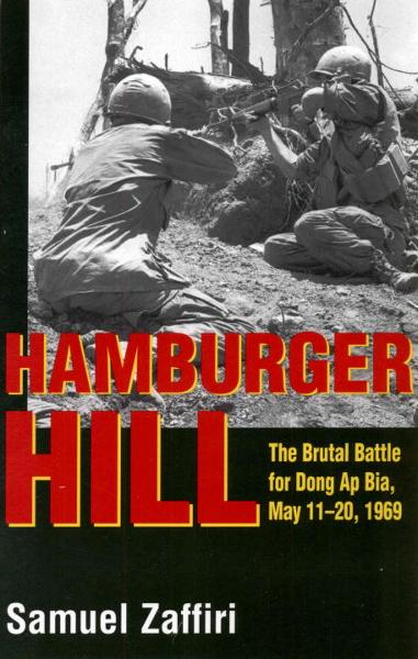 Hamburger Hill By: Samuel Zaffiri