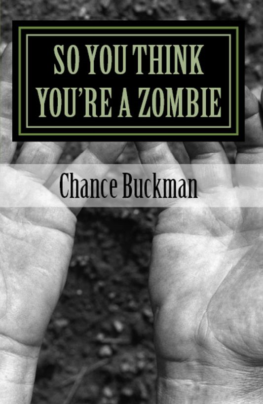 So You Think You're A Zombie