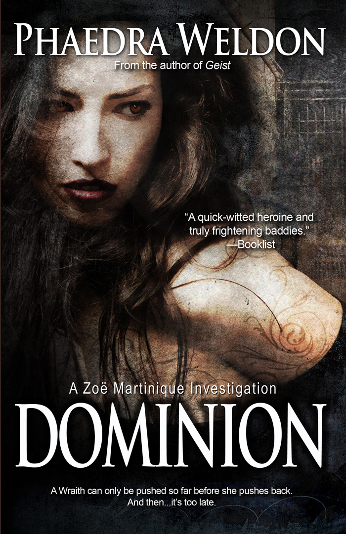 Dominion By: Phaedra Weldon