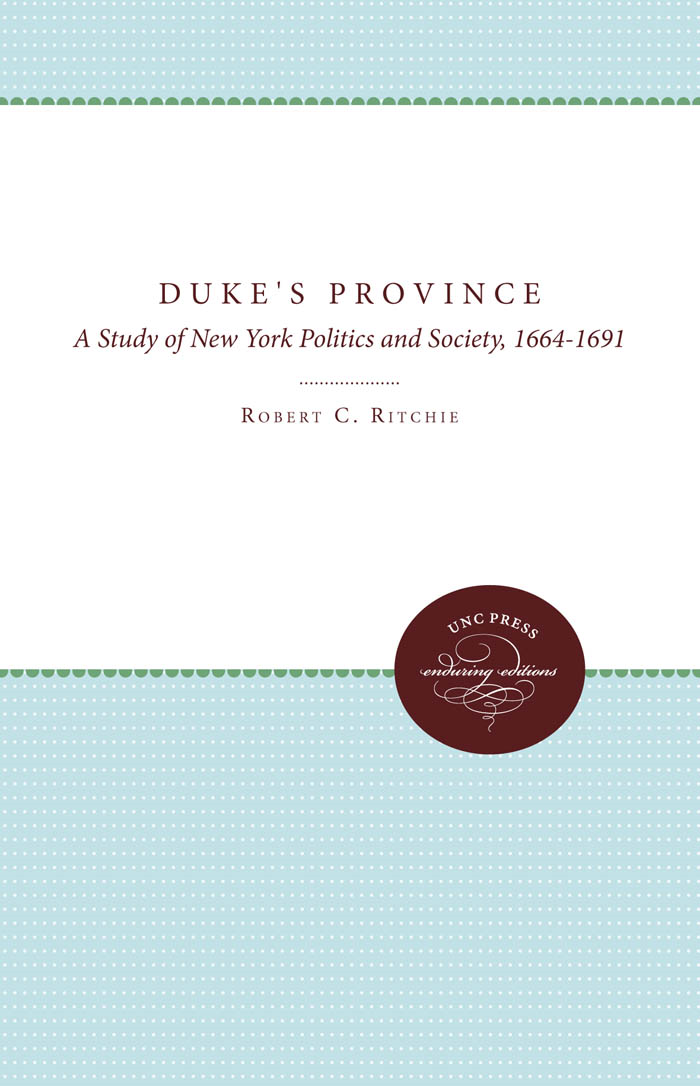 Duke's Province By: Robert C. Ritchie