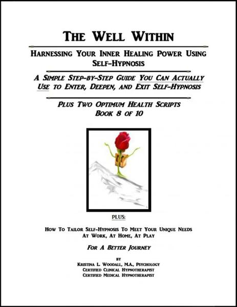 The Well Within: Self-Hypnosis for Optimum Health