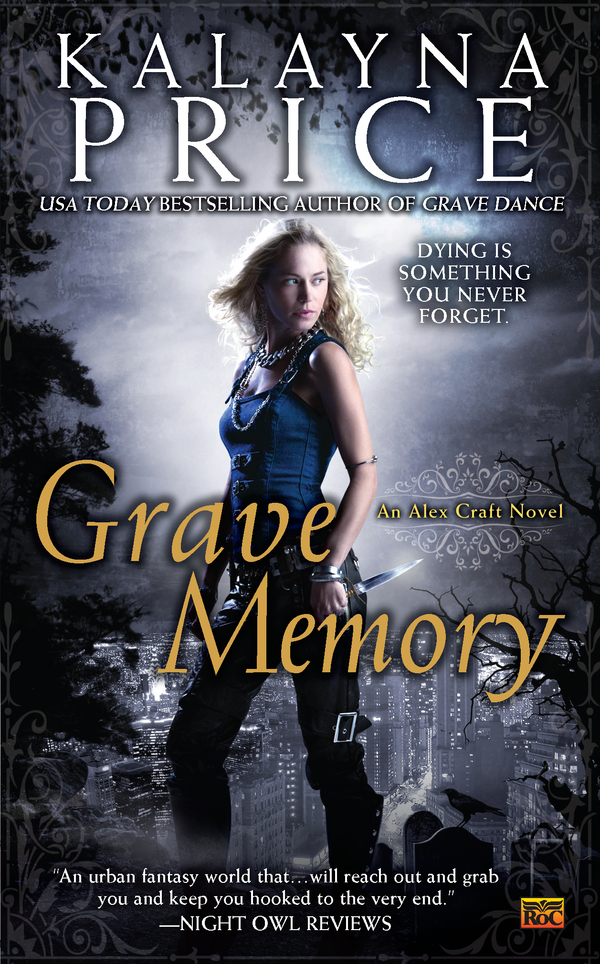 Grave Memory By: Kalayna Price