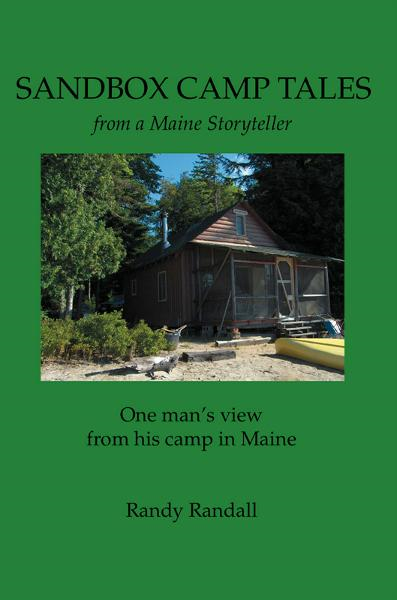 Sandbox Camp Tales from a Maine Storyteller