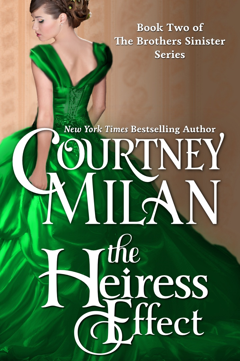 The Heiress Effect By: Courtney Milan