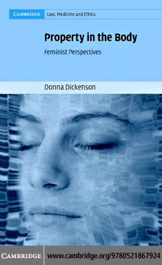 Donna Dickenson - Property in the Body