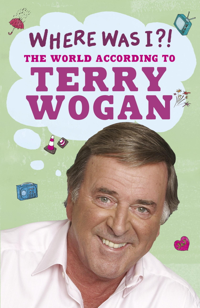 Where Was I?! The World According To Wogan