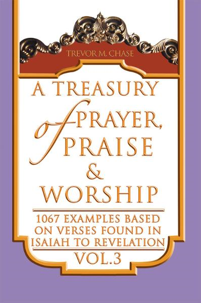 A Treasury of Prayer, Praise & Worship Vol.3
