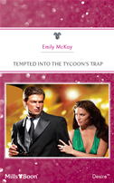 Tempted Into The Tycoon's Trap: