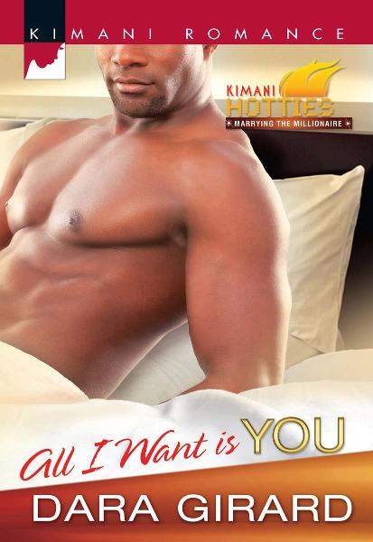 All I Want Is You By: Dara Girard
