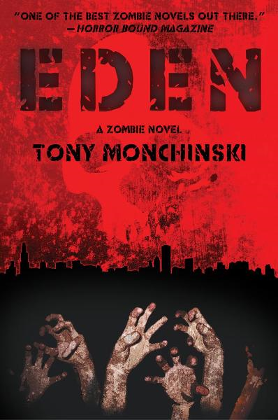 Eden By: Tony Monchinski