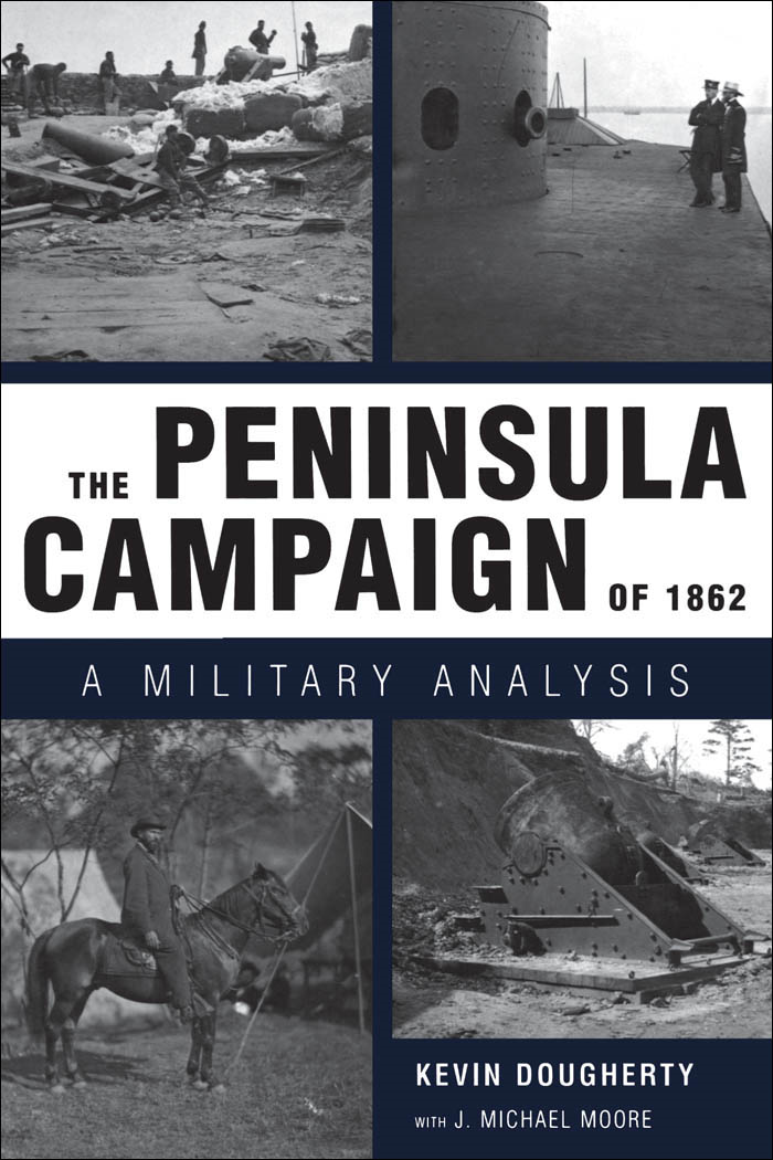 The Peninsula Campaign of 1862
