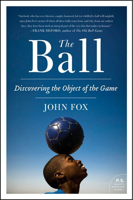 The Ball By: John Fox